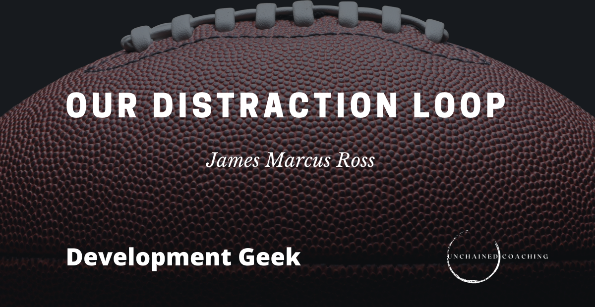 Our Distraction Loop