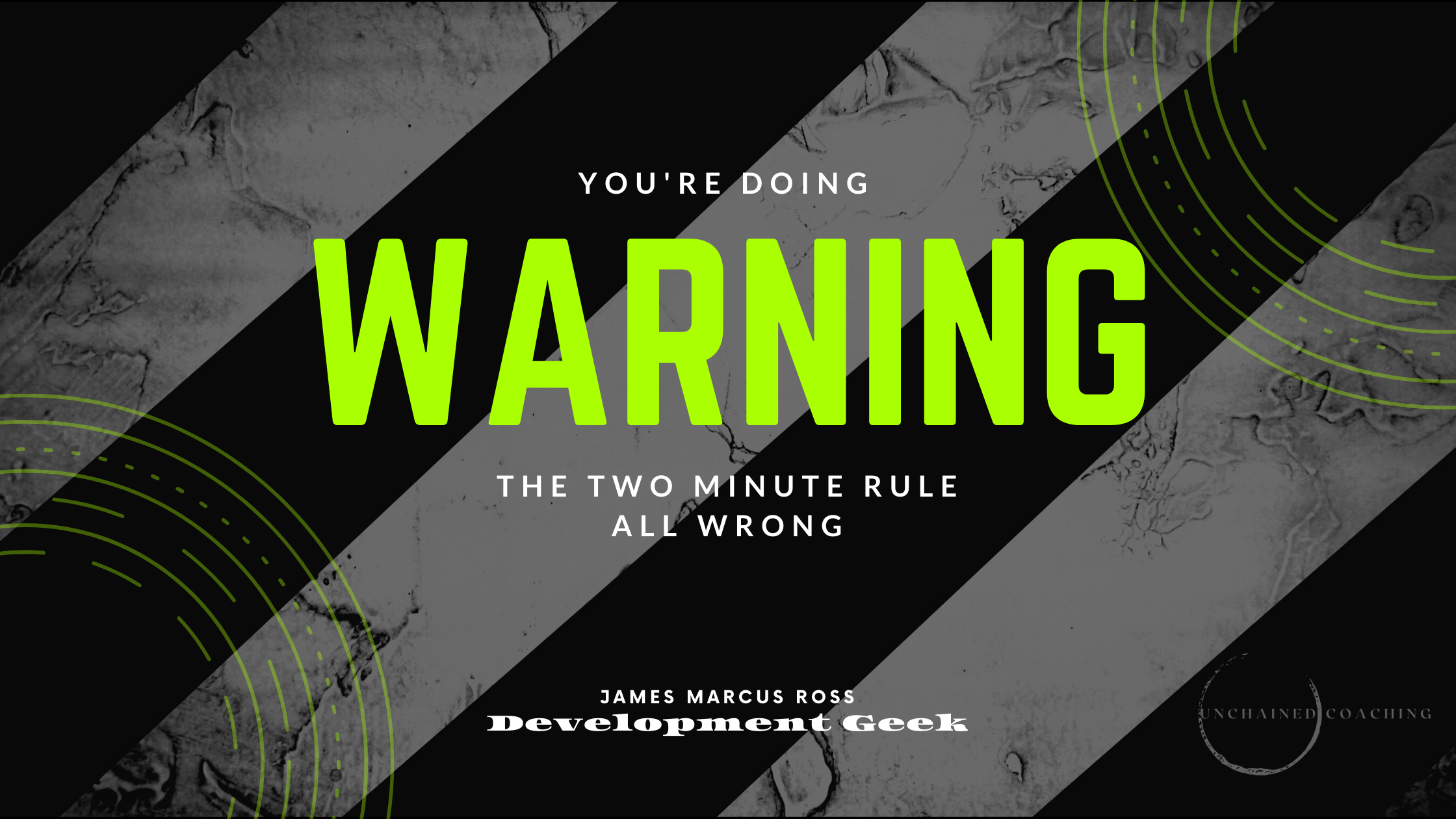 Warning : You're Doing The Two Minute Rule All Wrong!